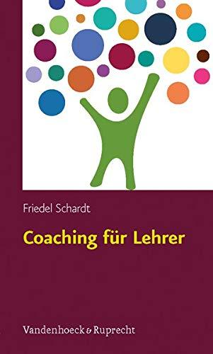 Coaching für Lehrer: Unterricht konkret - Kritische Situationen von Anfang an bewältigen:...