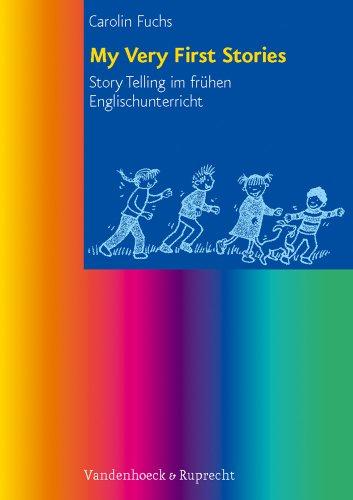 9783525701232: My Very First Stories: Story Telling im frühen Fremdsprachenunterricht