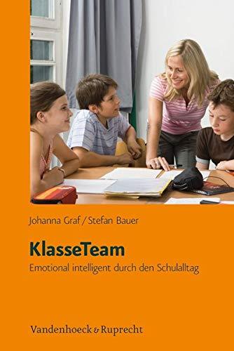 9783525701386: Klasseteam: Emotional Intelligent Durch Den Schulalltag