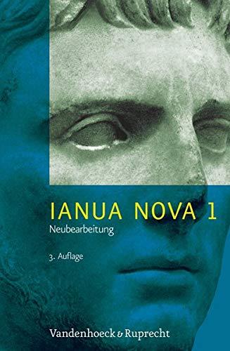 9783525710043: IANUA NOVA, Neubearbeitung I: Lehrgang für Latein als 1. oder 2. Fremdsprache