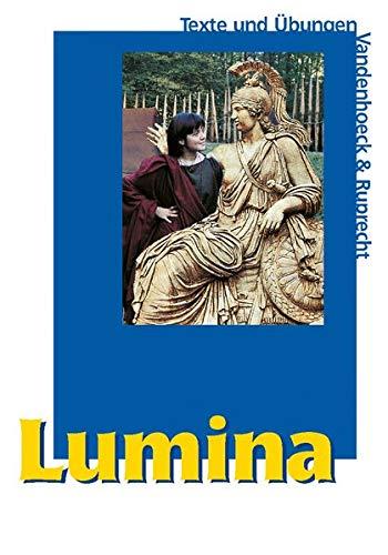 9783525710142: Lumina. Texte und Übungen: Unterrichtswerk für Latein als 2. Fremdsprache