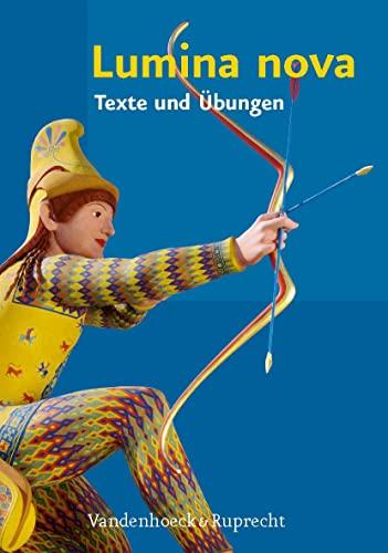 9783525710517: Lumina nova - Texte und Ubungen