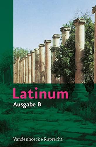 9783525714034: Latinum. Ausgabe B: Lehrgang f�r den sp�ter beginnenden Lateinunterricht