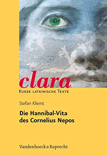 9783525717325: Nepos, Hannibal-vita: Clara. Kurze lateinische texte (German Edition)