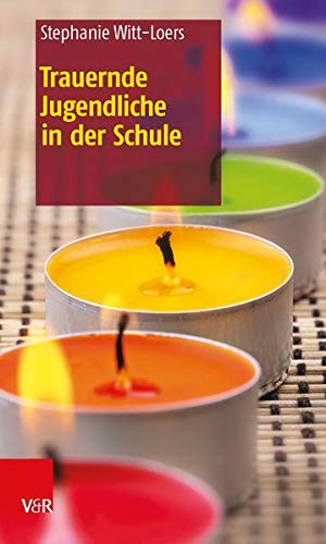 9783525770085: Trauernde Jugendliche in Der Schule (German Edition)