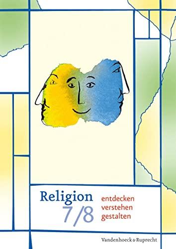 9783525775677: Religion entdecken - verstehen - gestalten 7/8. Schuljahr