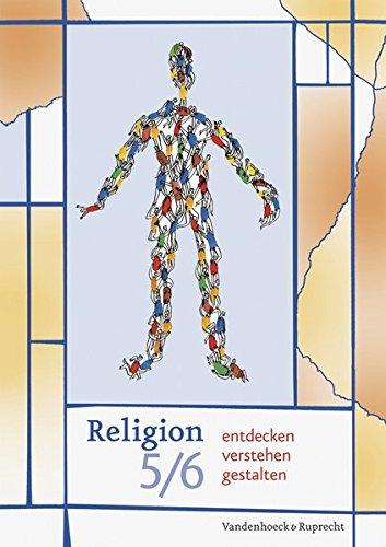 9783525776117: Religion entdecken - verstehen - gestalten. 5./6. Schuljahr: Ein neuer didaktischer Ansatz f�r einen zeitgem��en Religionsunterricht in der ... f�r den evangelischen Religionsunterricht
