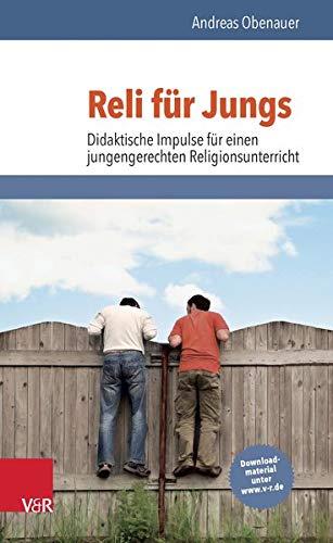 9783525776803: Reli f�r Jungs: Didaktische Impulse f�r einen jungengerechten Religionsunterricht
