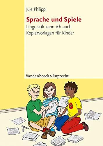 9783525790007: Sprache und Spiele: Linguistik kann ich auch. Kopiervorlagen fur Kinder (TOP TEN)