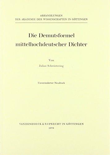 Die Demutsformel mittelhochdeutscher Dichter - Schwietering, Julius