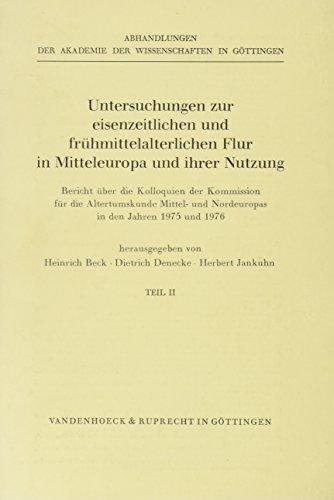 9783525823965: Untersuchungen zur eiszeitlichen und frühmittelalterlichen Flur in Mitteleuropa und ihre Nutzung II (Akten Zur Deutschen Auswaertigen Politik - Serie B)