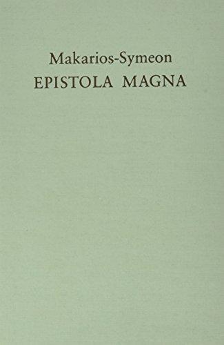 9783525824153: Makarios-Symeon. Epistola magna: Eine messalianische Monchsregel und ihre Umschrift in Gregors von Nyssa De instituto christiano (ABHANDL.D.AKAD.DER WISSENSCH. PHIL.-HIST.KLASSE 3.FOLGE)