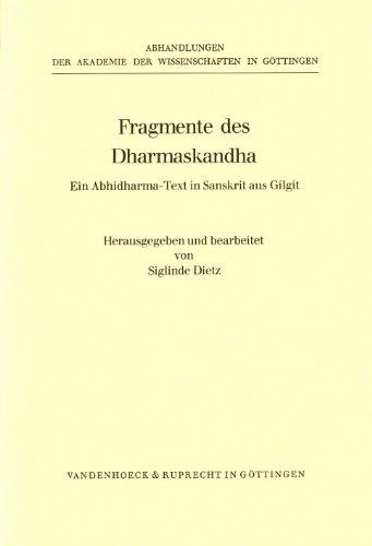 9783525824252: Fragmente Des Dharmaskandha: Ein Abhidharma-Text in Sanskrit Aus Gilgit (Abhandlungen der Akademie der Wissenschaften Zu Gottingen. P)