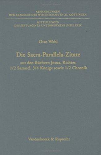 Die Sacra-Parallela-Zitate aus den Büchern Josua, Richter, 1/2 Samuel, 3/4 Kö...