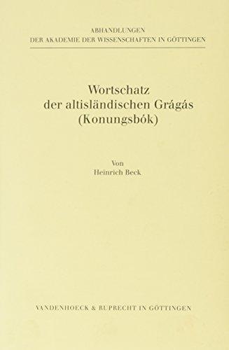 Wortschatz der altisländischen Grágás (Konungsbók).: BECK, H.,