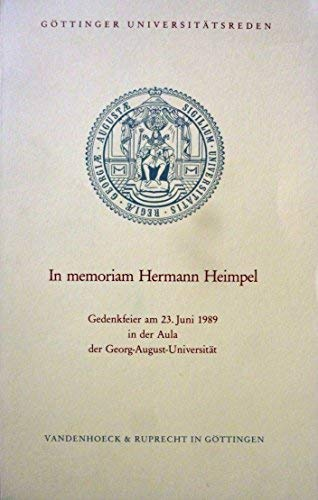 9783525826416: In memoriam Hermann Heimpel: Gedenkfeier am 23. Juni 1989 in der Aula der Georg-August-Universität (Göttinger Universitätsreden) (German Edition)