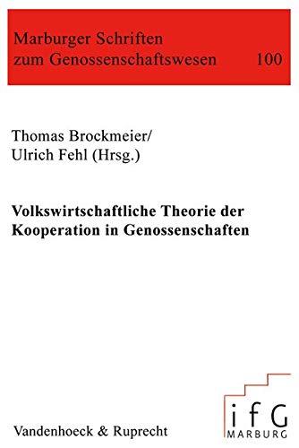 9783525860816: Volkswirtschaftliche Theorie der Kooperation in Genossenschaften