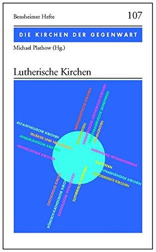 9783525871201: Lutherische Kirchen: Die Kirchen der Gegenwart 1