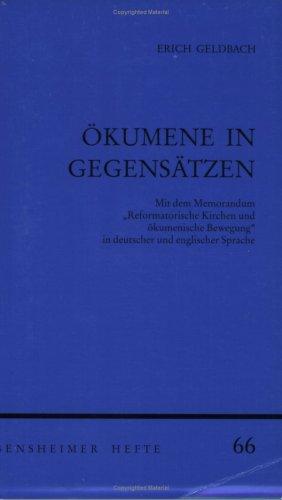 9783525871546: Okumene in Gegensatzen (Bensheimer Hefte) (German Edition)