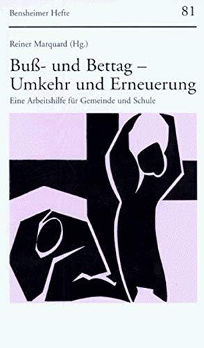 9783525871706: Buss- und Bettag - Umkehr und Erneuerung: Eine Arbeitshilfe fur Gemeinde und Schule (Bensheimer Hefte)