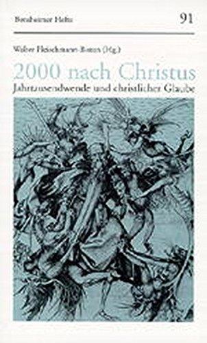 9783525871829: 2000 nach Christus: Jahrtausendwende und christlicher Glaube (Bensheimer Hefte)