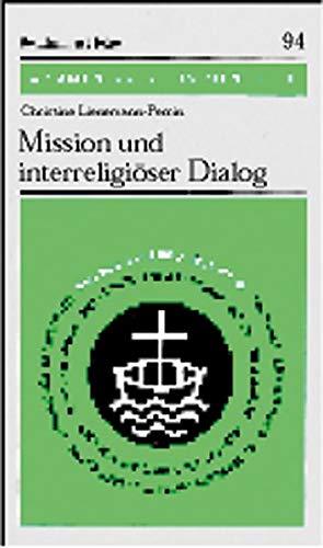 9783525871850: Mission und interreligiöser Dialog (Vortrage Und Studien a.D.Inst. F.Verkehrswiss.D.Uni Munster)
