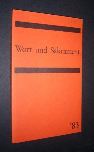 Im Lichte der Reformation. Wort und Sakrament.