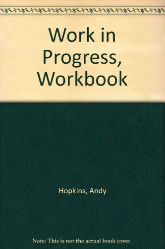 Work in Progress, Workbook (3526278296) by Hopkins, Andy; Potter, Jocelyn