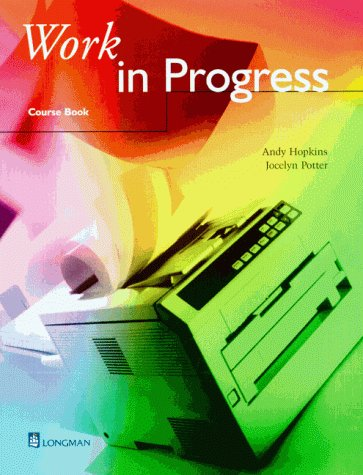 Work in Progress, Course Book (352627830X) by Hopkins, Andy; Potter, Jocelyn