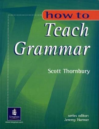 How to Teach Grammar (3526339325) by Scott Thornbury