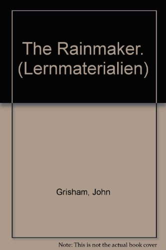 The Rainmaker. (Lernmaterialien) (3526364125) by Grisham, John; Leaney, Cindy