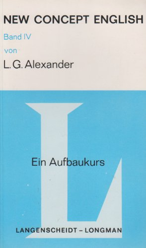 New Concept English - Ein Aufbaukurs: L. G. Alexander