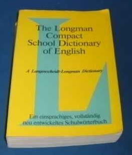 9783526508052: The Longman Compact School Dictionary of English. A Langenscheidt-Longman Dictionary
