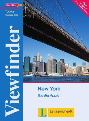 New York - Students' Book: The Big Apple (Viewfinder Topics - New Edition plus)