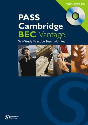 9783526511304: PASS Cambridge BEC Vantage. Self Study Practice Tests with Key: An examination preparation course Updated for the revised exam. Practice Tests with audio CD and answer key