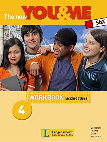 The new YOU & ME 4 Enriched Course Workbook: Englisch Lehrwerk für Österreich - 8. Schulstufe - Günter Gerngross; Herbert Puchta; Robin Davis; Christian Holzmann