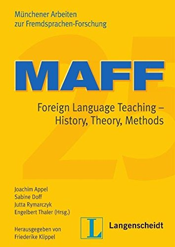 9783526519034: MAFF 25: Foreign Language Teaching - History, Theory, Methods
