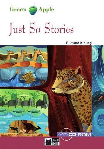 Just So Stories - Buch mit Audio-CD-ROM (Black Cat Green Apple ? Starter) - Rudyard Kipling