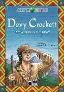 Davy Crockett. Step 1. 5./6. Klasse. An: Clemen, Gina D.
