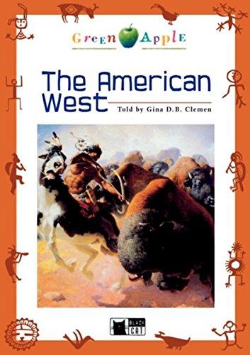 The American West. Step 1. 5./6. Klasse.: Gina D. B.