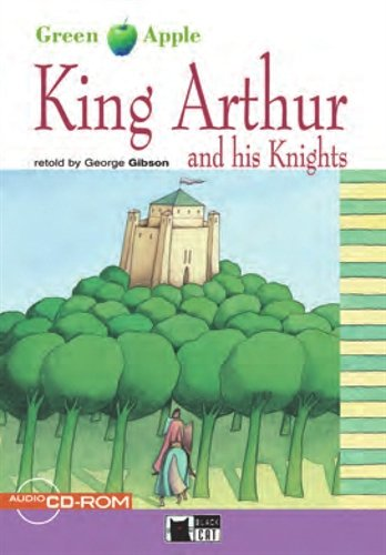 9783526520832: King Arthur and his Knights. Step 2. 5./6. Klasse. Buch und CD