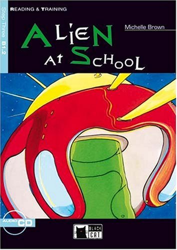 Alien at School. Mit CD. Elementary. Step: Brown, Michelle, Clemen,