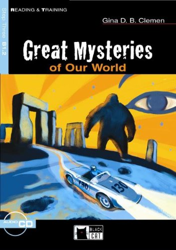 Great Mysteries of Our World. Mit CD.: Gina D. B.