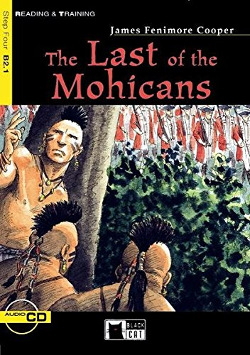 The Last of the Mohicans. Pre-Intermediate. 9./10.: Cooper, James Fenimore