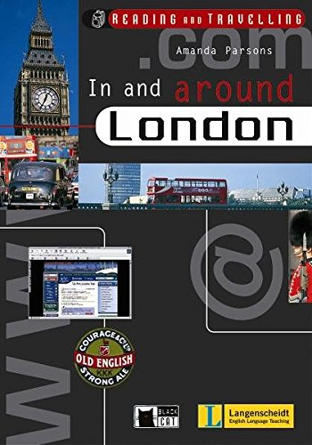 9783526524038: In and around London. Mit CD: Reading and Travelling