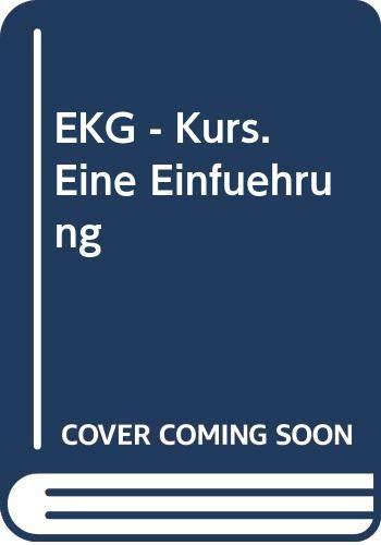9783527150243: EKG-Kurs. Eine Einführung