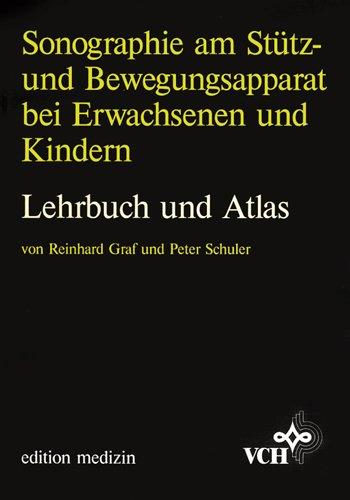 9783527153633: Sonographie am Stütz- und Bewegungsapparat bei Erwachsenen und Kindern. Lehrbuch und Atlas