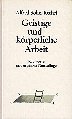 9783527176908: Geistige Und Koerperliche Arbeit Zur Epistemologie Der Abendlaendischen Geschichte