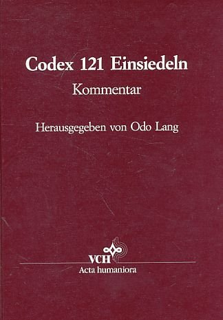 9783527177783: Codex 121 of the Monastery Library Einsiedeln: Commentary Volume: Oldest Complete Document of Gregorian Chant