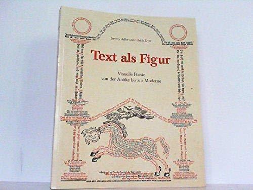 9783527178162: Text als Figur: Visuelle Poesie von der Antike bis zur Moderne (Ausstellungskataloge der Herzog August Bibliothek)